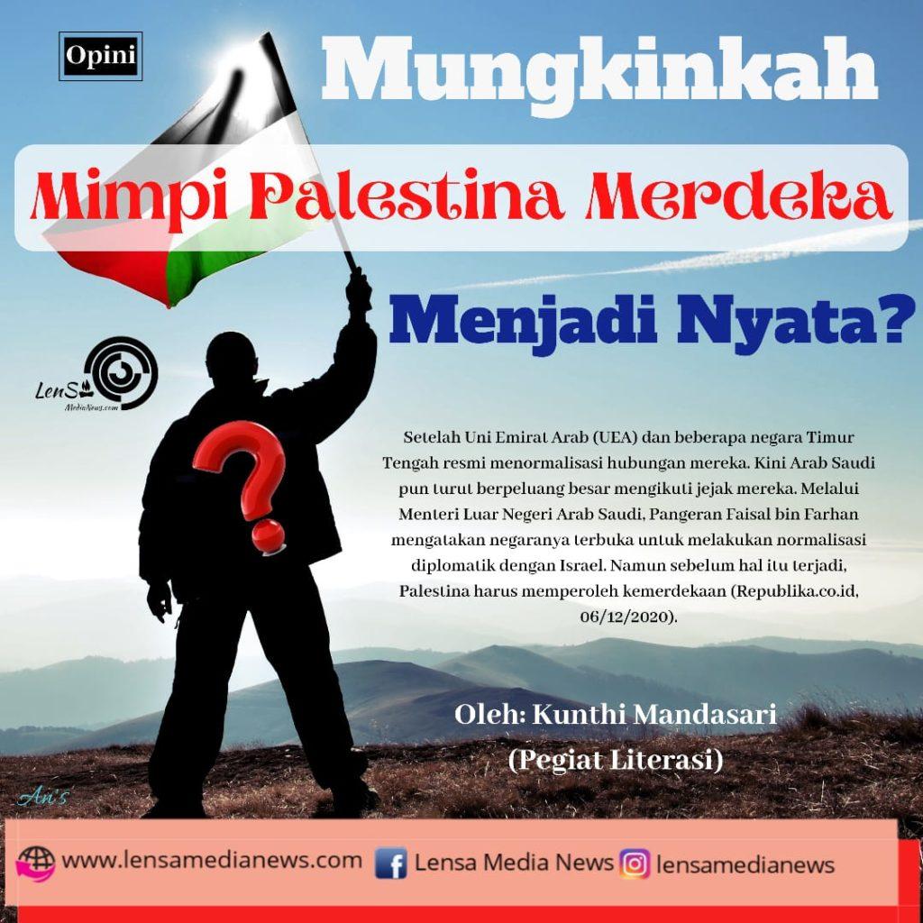 Mungkinkah Mimpi Palestina Merdeka Menjadi Nyata? - LenSa ...