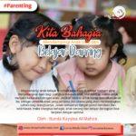 Kiat Bahagia Mendampingi Anak Usia Dini Belajar Daring
