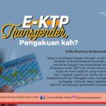 E-KTP Transgender, Pengakuan kah?